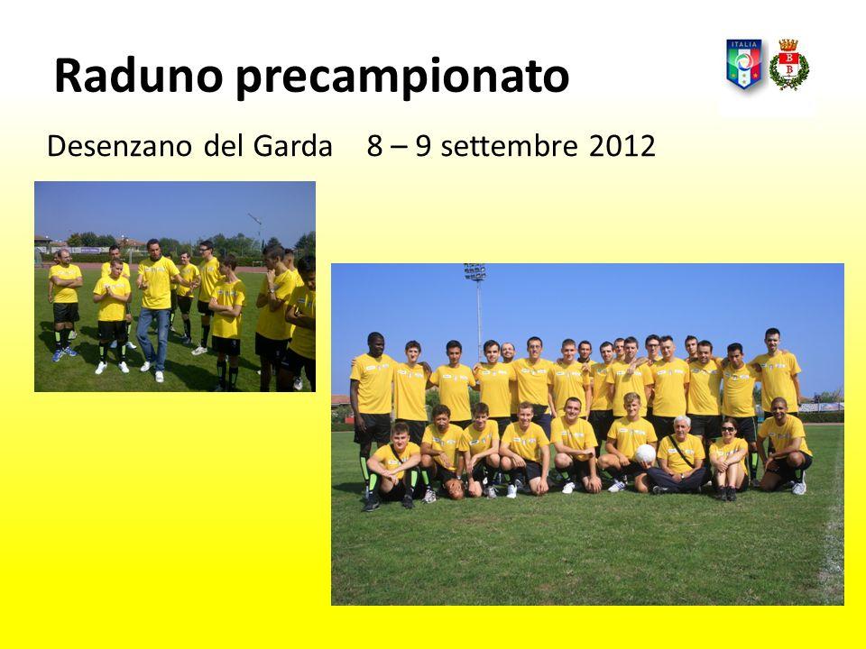 Raduno precampionato Desenzano del Garda 8 – 9 settembre 2012