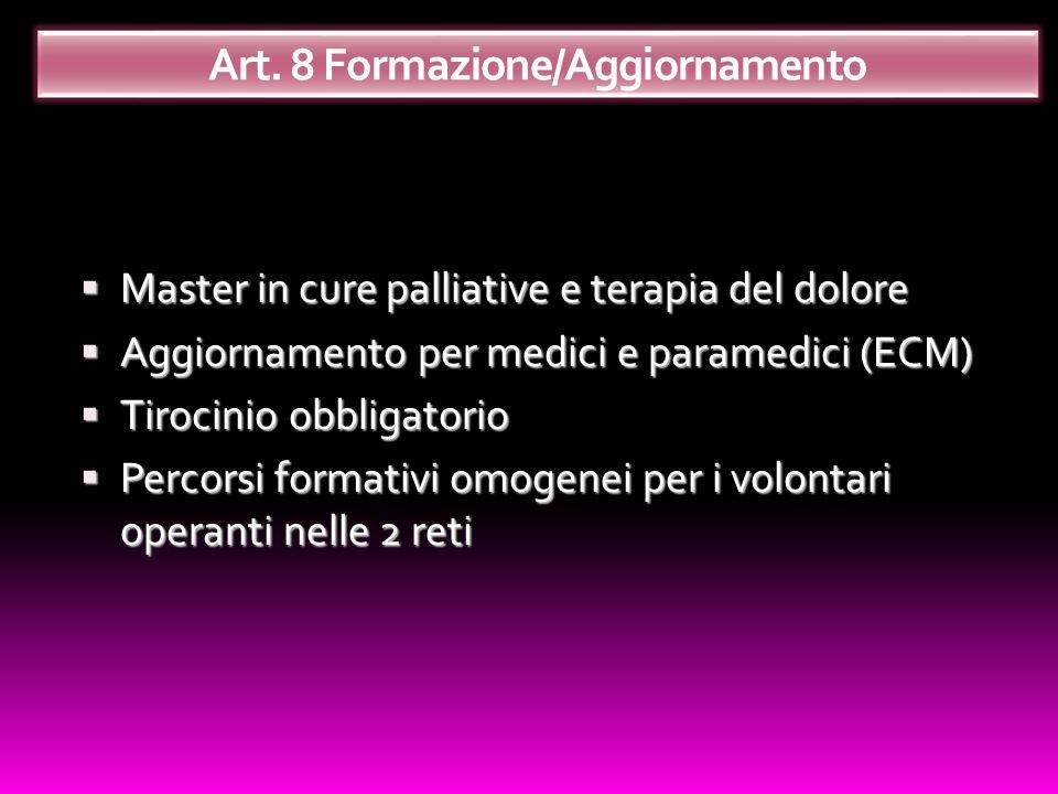 Master in cure palliative e terapia del dolore Master in cure palliative e terapia del dolore Aggiornamento per medici e paramedici (ECM) Aggiornament
