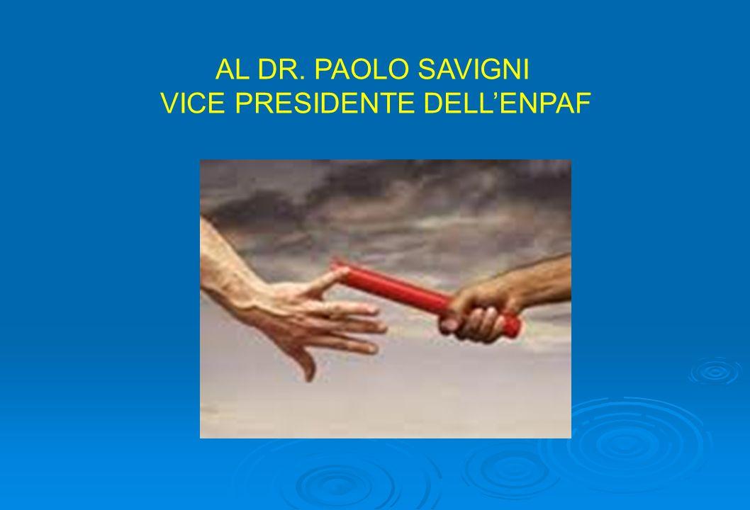 AL DR. PAOLO SAVIGNI VICE PRESIDENTE DELLENPAF