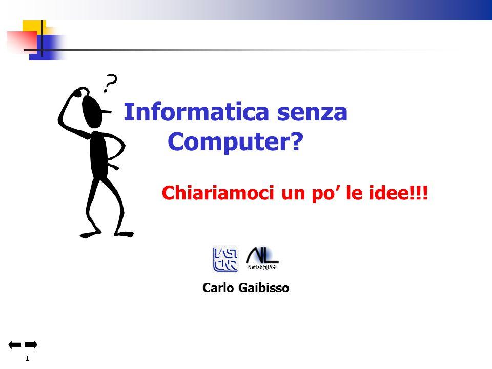 11 Informatica Senza Computer.Esempi di tecniche … 1.Tecnica del salto con gli ostacoli 2.B.
