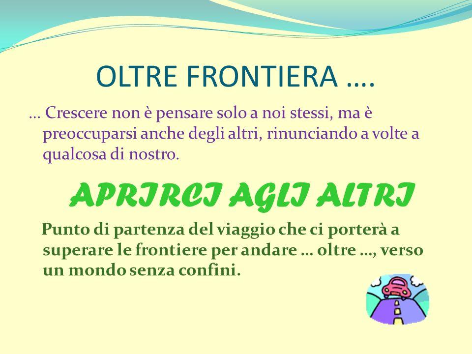 OLTRE FRONTIERA ….
