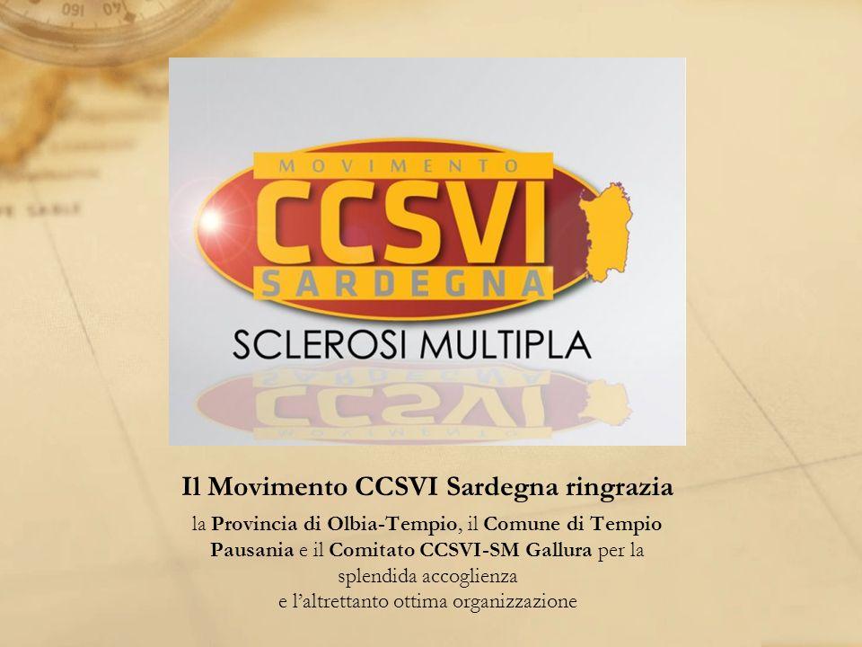 Il Movimento CCSVI Sardegna ringrazia la Provincia di Olbia-Tempio, il Comune di Tempio Pausania e il Comitato CCSVI-SM Gallura per la splendida accoglienza e laltrettanto ottima organizzazione