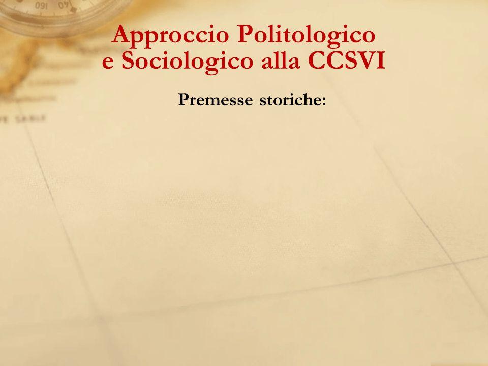 Premesse storiche: Approccio Politologico e Sociologico alla CCSVI