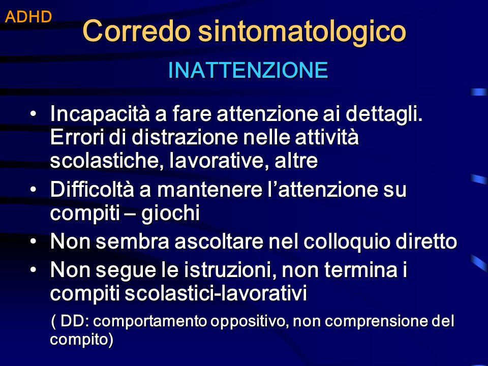 Incidenza: 3-5% nella popolazione scolare; 3% in ricerche italiane ALTRE CARATTERISTICHE DEL DDAI Prevalenza: 1 femmina per 4-9 maschi Comorbidità con Disturbo della lettura Circa 35% dei bambini Adhd