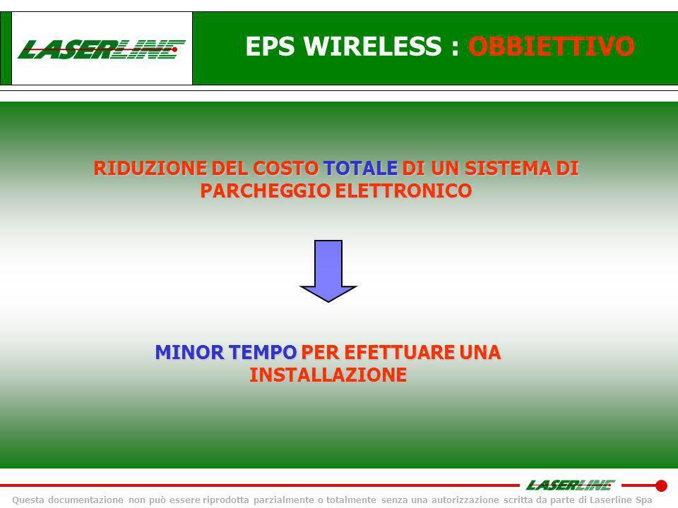 Questa documentazione non può essere riprodotta parzialmente o totalmente senza una autorizzazione scritta da parte di Laserline Spa Sistema di parcheggio RF: vantaggi & benefici 2) Possibilità di escludere temporaneamente i sensori REAR OFF (e.g.
