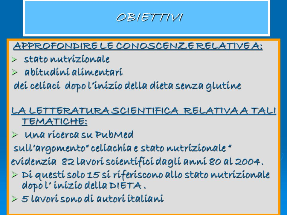 Congresso Regionale Aic 2005 STATO NUTRIZIONALE DEL CELIACO PESO CORPOREO PESO CORPOREO BMI ( Peso in Kg / altezza in m ²) BMI ( Peso in Kg / altezza in m ²) MISURAZIONI ANTROPOMETRICHE MISURAZIONI ANTROPOMETRICHE circonferenza muscolare, indicatore di massa muscolare circonferenza muscolare, indicatore di massa muscolare plica soccutanea tricipitale, indicatore di grasso corporeo plica soccutanea tricipitale, indicatore di grasso corporeo DISTRETTI CORPOREI DISTRETTI CORPOREI massa grassa, massa magra, massa ossea massa grassa, massa magra, massa ossea INDICI NUTRIZIONALI BIOCHIMICI INDICI NUTRIZIONALI BIOCHIMICI proteine plasmatiche, vitamine, oligolelementi proteine plasmatiche, vitamine, oligolelementi IN BASE ALLA PRESENTAZIONE CLINICA I PAZIENTI POSSONO PRESENTARE ALTERAZIONI DI: