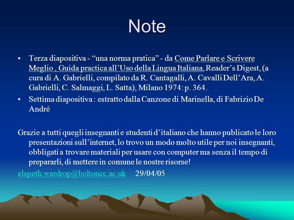 Note Terza diapositiva - una norma pratica - da Come Parlare e Scrivere Meglio, Guida practica allUso della Lingua Italiana, Readers Digest, (a cura di A.