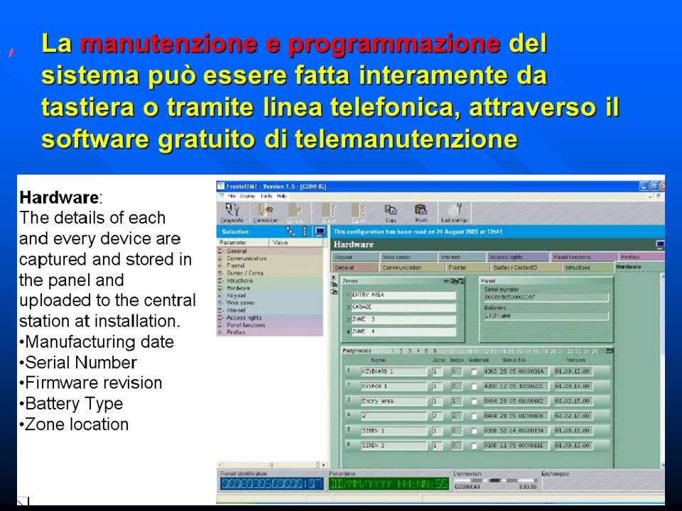 La manutenzione e programmazione del sistema può essere fatta interamente da tastiera o tramite linea telefonica, attraverso il software gratuito di telemanutenzione,