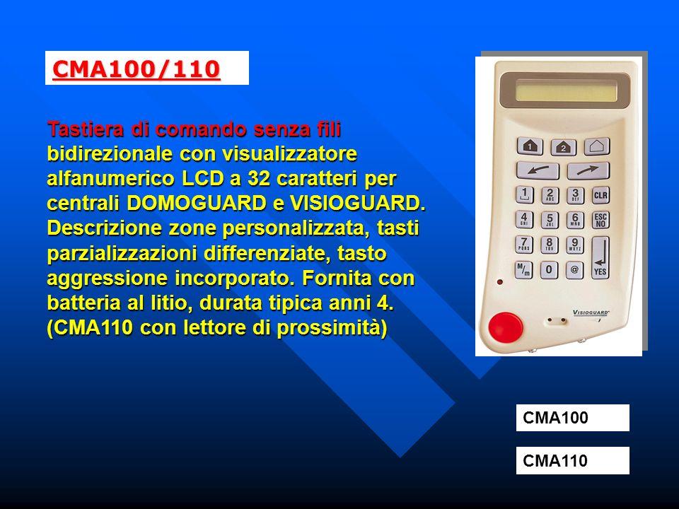 CMA100/110 Tastiera di comando senza fili bidirezionale con visualizzatore alfanumerico LCD a 32 caratteri per centrali DOMOGUARD e VISIOGUARD.