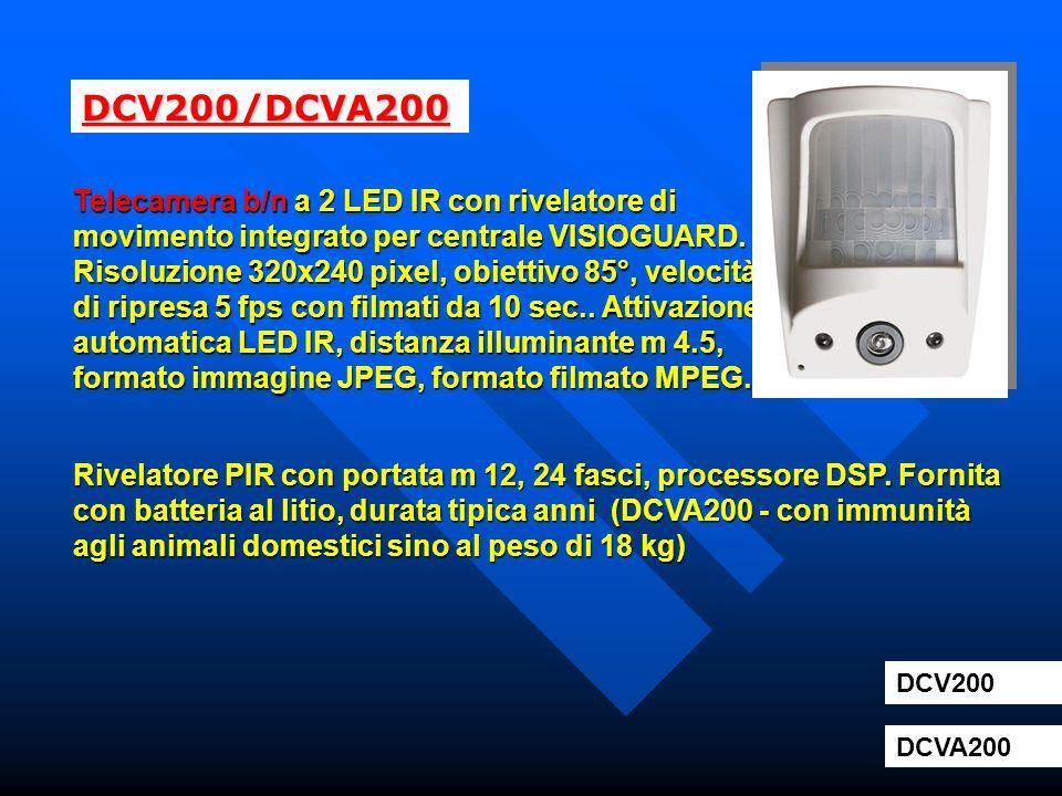 DCV200/DCVA200 Telecamera b/n a 2 LED IR con rivelatore di movimento integrato per centrale VISIOGUARD. Risoluzione 320x240 pixel, obiettivo 85°, velo
