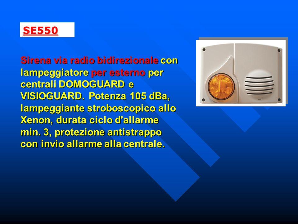 SE550 Sirena via radio bidirezionale con lampeggiatore per esterno per centrali DOMOGUARD e VISIOGUARD. Potenza 105 dBa, lampeggiante stroboscopico al