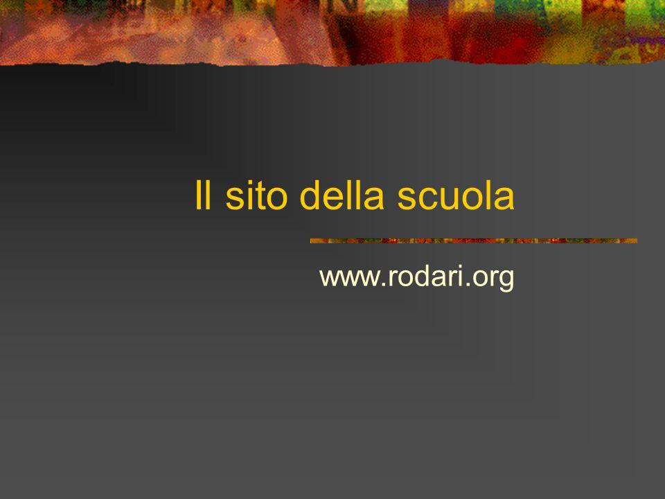 Il sito della scuola www.rodari.org