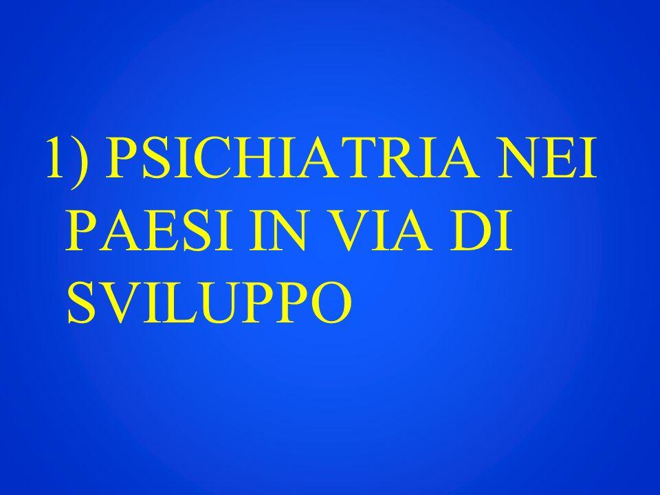 1) PSICHIATRIA NEI PAESI IN VIA DI SVILUPPO