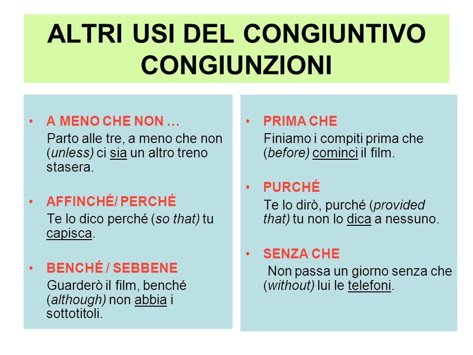 ALTRI USI DEL CONGIUNTIVO CONGIUNZIONI (2) ATTENZIONE.