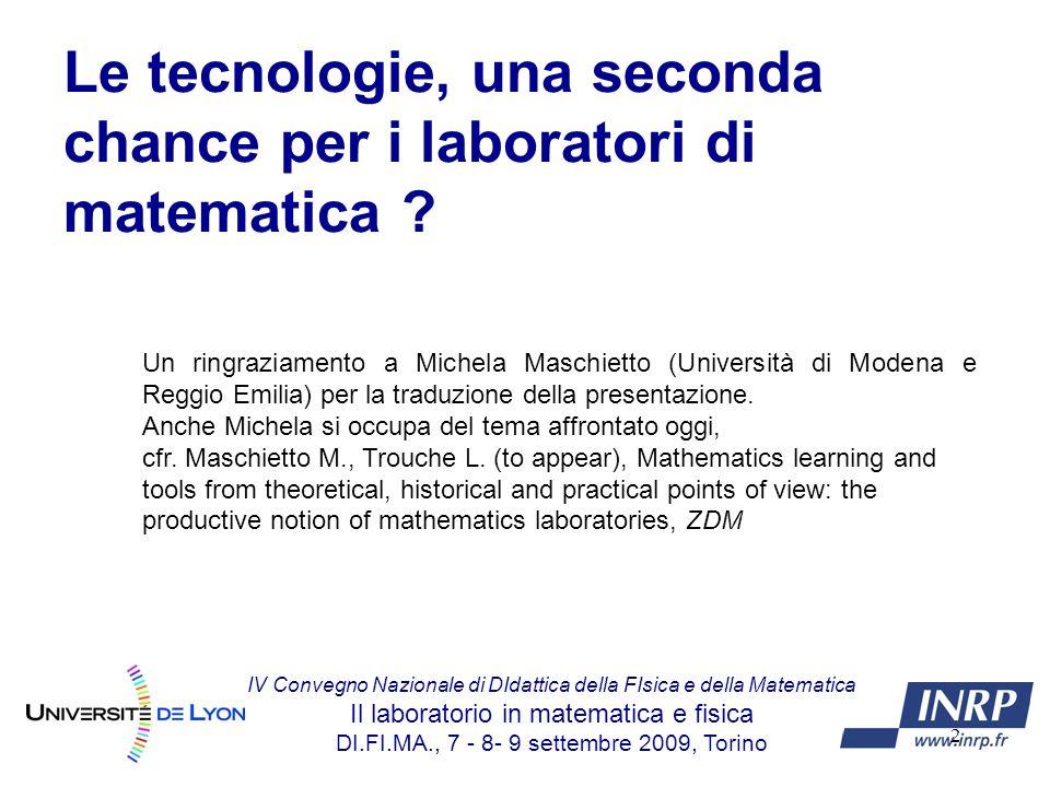2 Le tecnologie, una seconda chance per i laboratori di matematica .