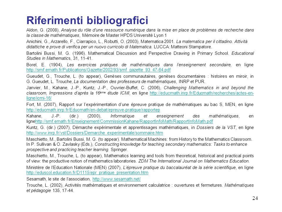 24 Riferimenti bibliografici Aldon, G.