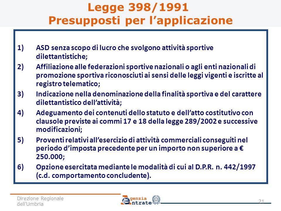 1) ASD senza scopo di lucro che svolgono attività sportive dilettantistiche; 2) Affiliazione alle federazioni sportive nazionali o agli enti nazionali