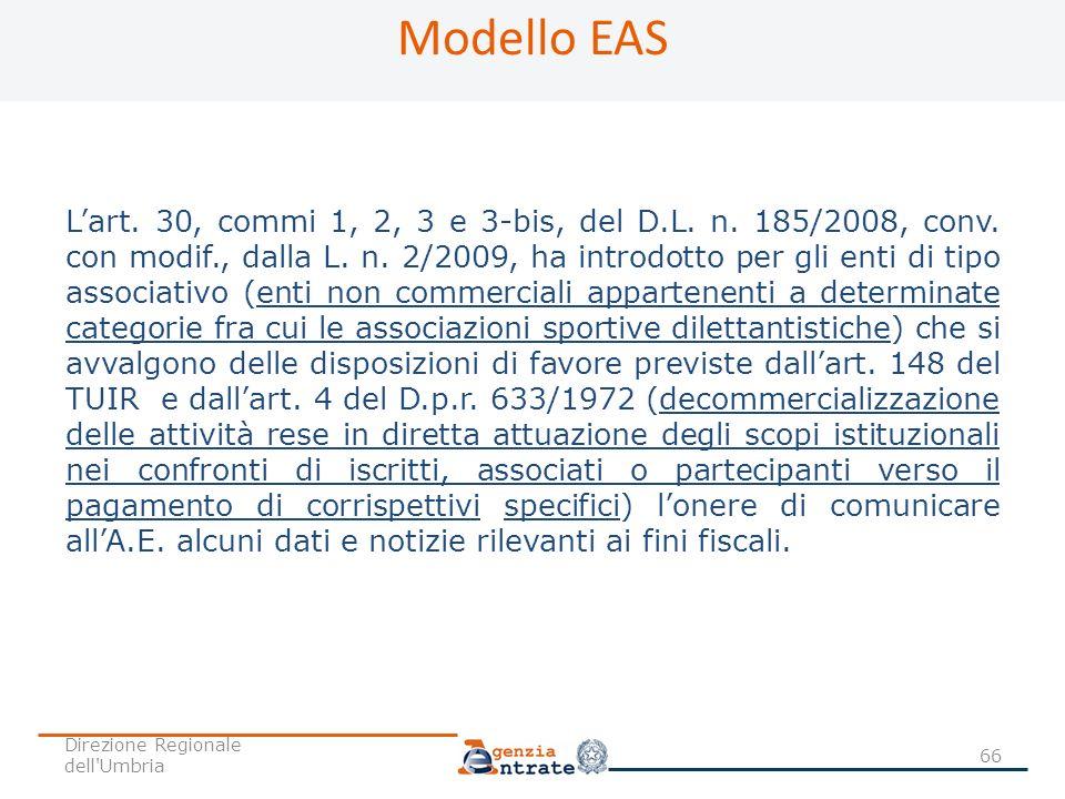 Lart. 30, commi 1, 2, 3 e 3-bis, del D.L. n. 185/2008, conv. con modif., dalla L. n. 2/2009, ha introdotto per gli enti di tipo associativo (enti non