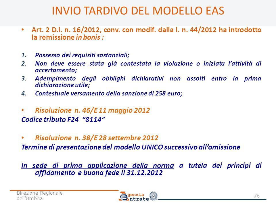 Art. 2 D.l. n. 16/2012, conv. con modif. dalla l. n. 44/2012 ha introdotto la remissione in bonis : 1.Possesso dei requisiti sostanziali; 2.Non deve e