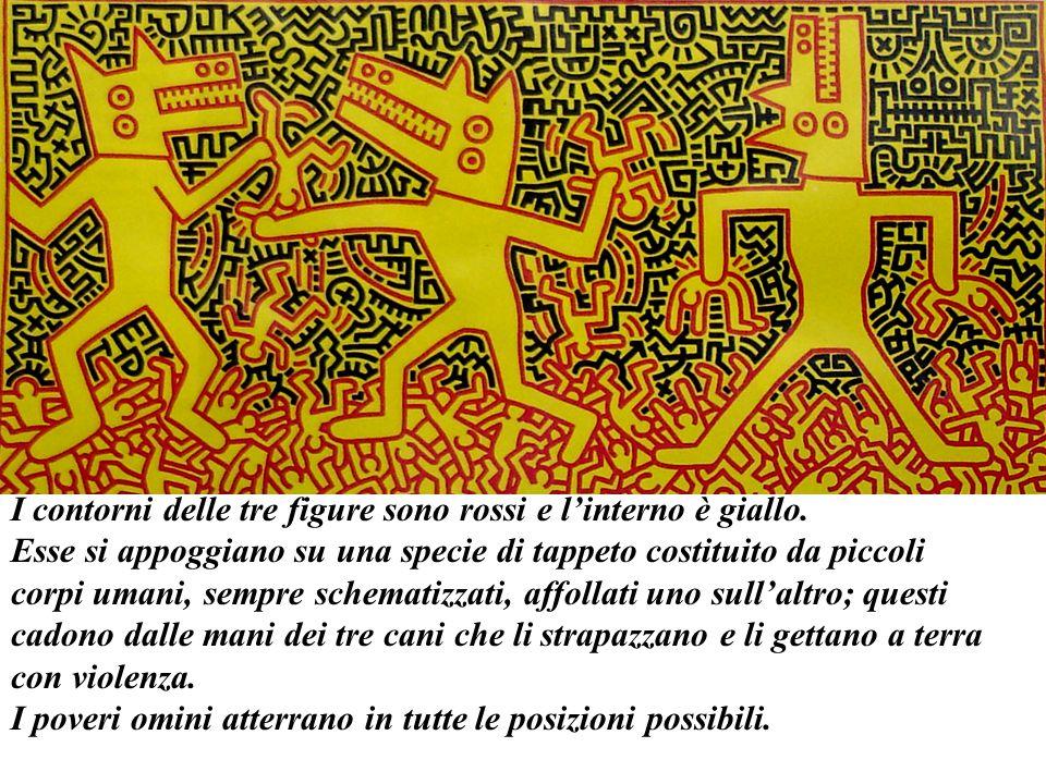 I contorni delle tre figure sono rossi e linterno è giallo. Esse si appoggiano su una specie di tappeto costituito da piccoli corpi umani, sempre sche