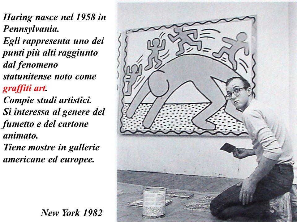 Haring nasce nel 1958 in Pennsylvania. Egli rappresenta uno dei punti più alti raggiunto dal fenomeno statunitense noto come graffiti art. Compie stud