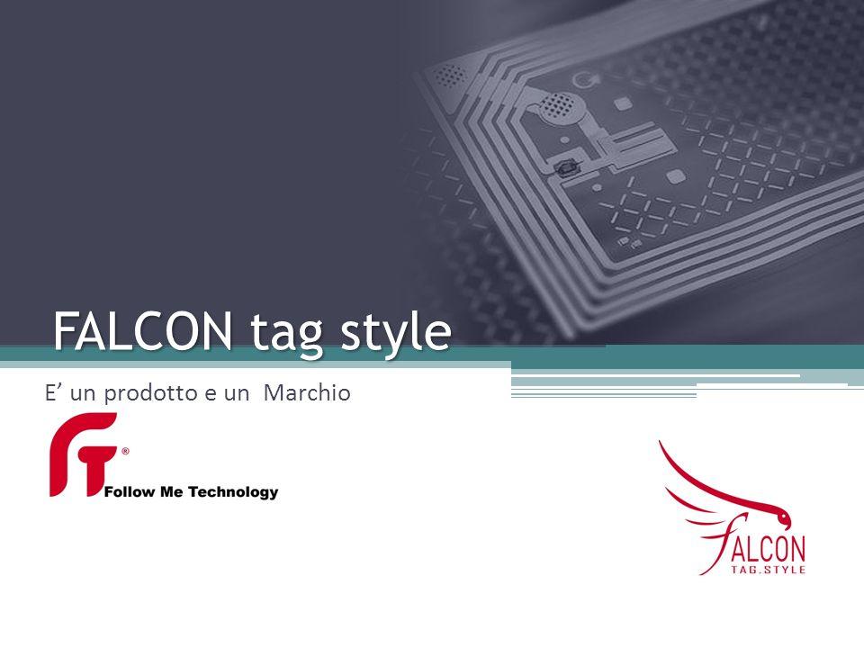 FALCON tag style E un prodotto e un Marchio
