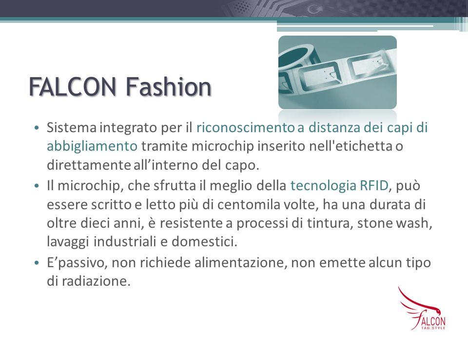 FALCON Fashion Sistema integrato per il riconoscimento a distanza dei capi di abbigliamento tramite microchip inserito nell'etichetta o direttamente a