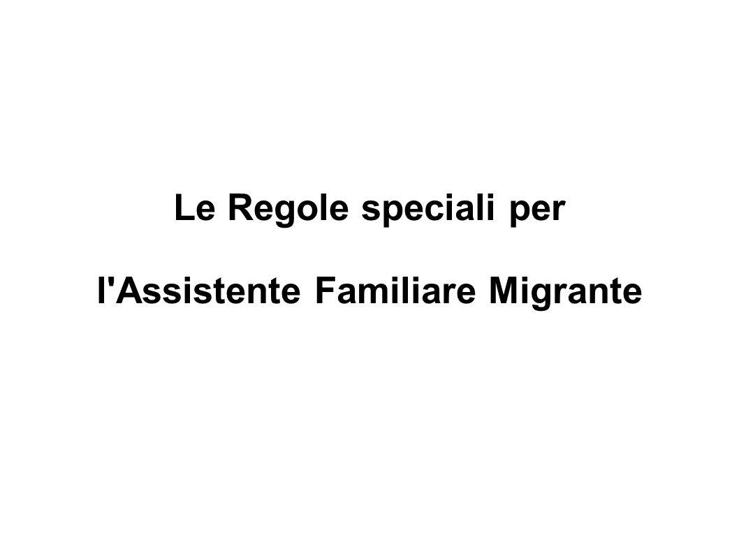 Le Regole speciali per l'Assistente Familiare Migrante