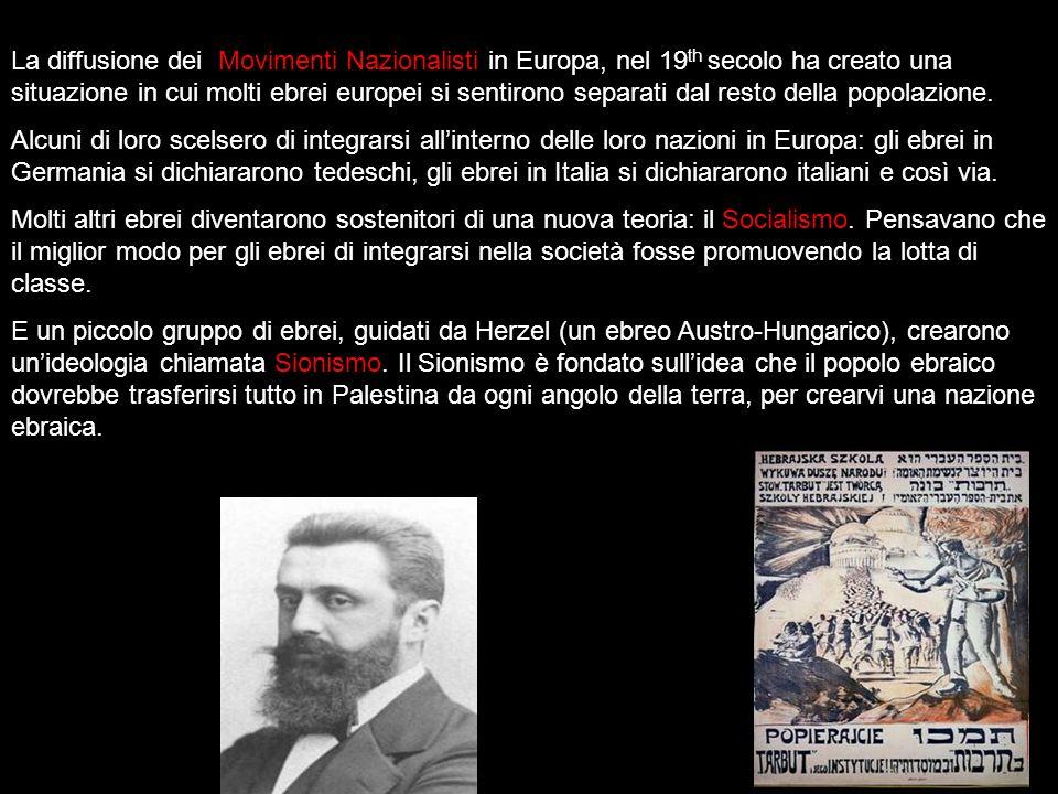 La diffusione dei Movimenti Nazionalisti in Europa, nel 19 th secolo ha creato una situazione in cui molti ebrei europei si sentirono separati dal res