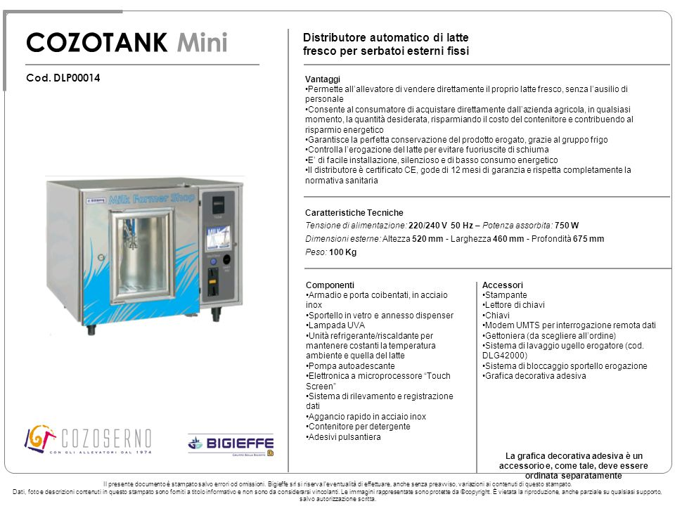COZOTANK Mini Distributore automatico di latte fresco per serbatoi esterni fissi Vantaggi Permette allallevatore di vendere direttamente il proprio la