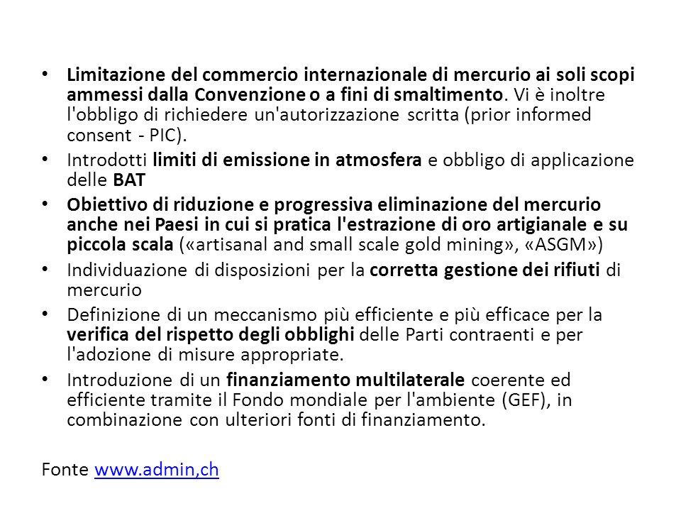 Limitazione del commercio internazionale di mercurio ai soli scopi ammessi dalla Convenzione o a fini di smaltimento. Vi è inoltre l'obbligo di richie