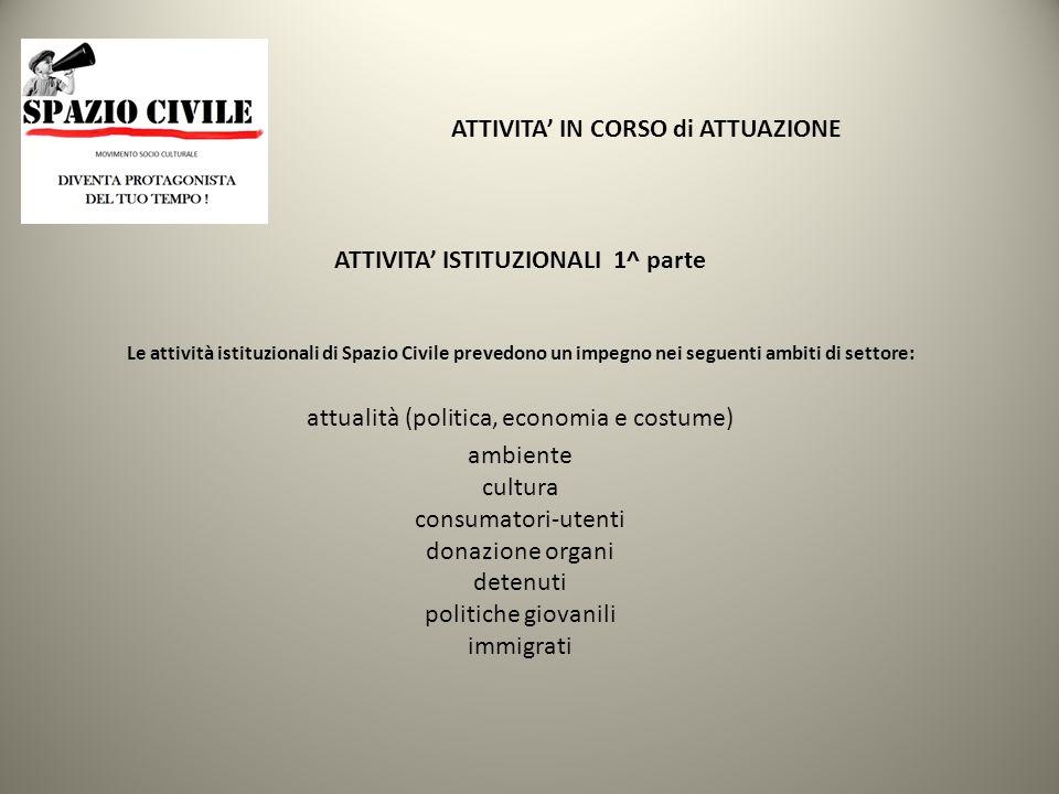 STRUMENTO di INFORMAZIONE ESSENDO SPAZIO CIVILE PERIODICO A DIFFUSIONE NAZIONALE Registrato al Tribunale Civile di Roma (autorizzazione n.