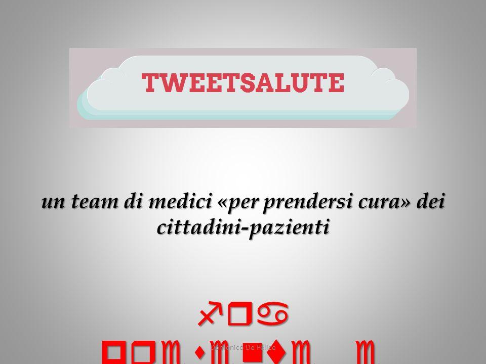 un team di medici «per prendersi cura» dei cittadini-pazienti fra presente e futuro Domenico De Felice