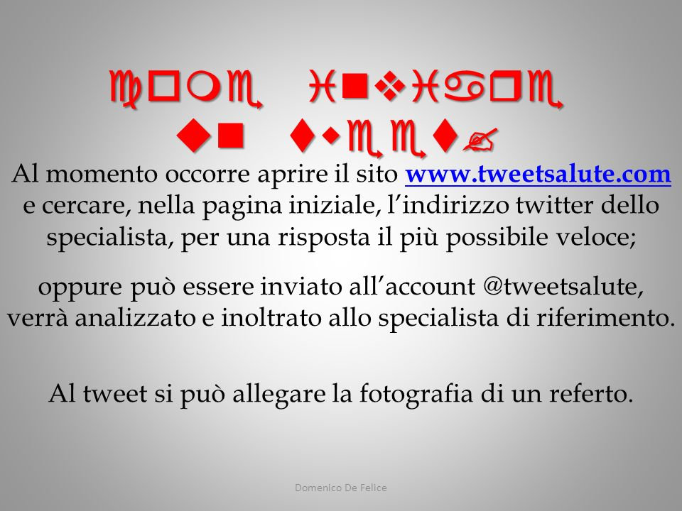 Domenico De Felice come inviare un tweet.