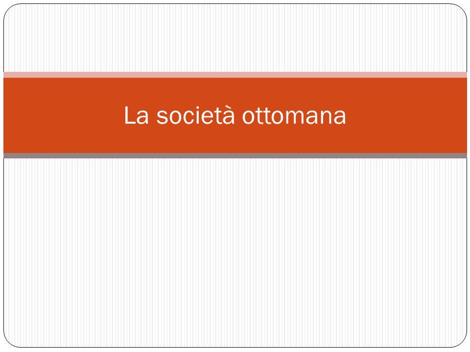 La società ottomana