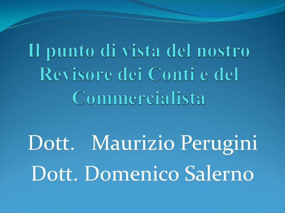 Dott. Maurizio Perugini Dott. Domenico Salerno