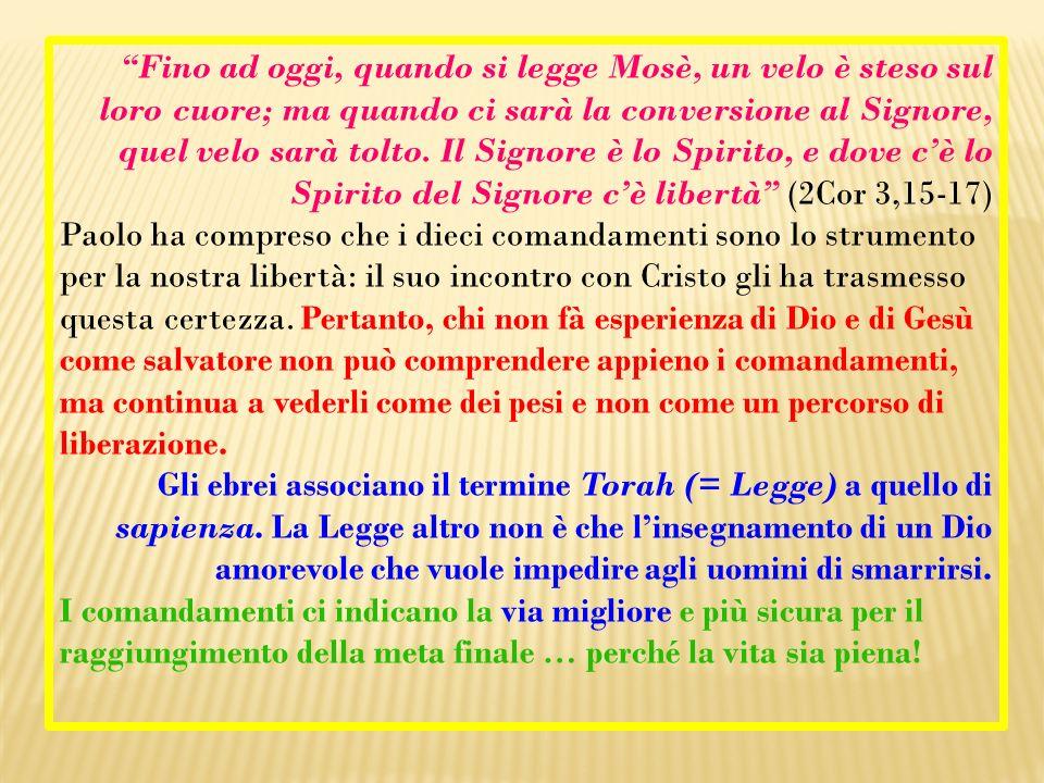 Fino ad oggi, quando si legge Mosè, un velo è steso sul loro cuore; ma quando ci sarà la conversione al Signore, quel velo sarà tolto.