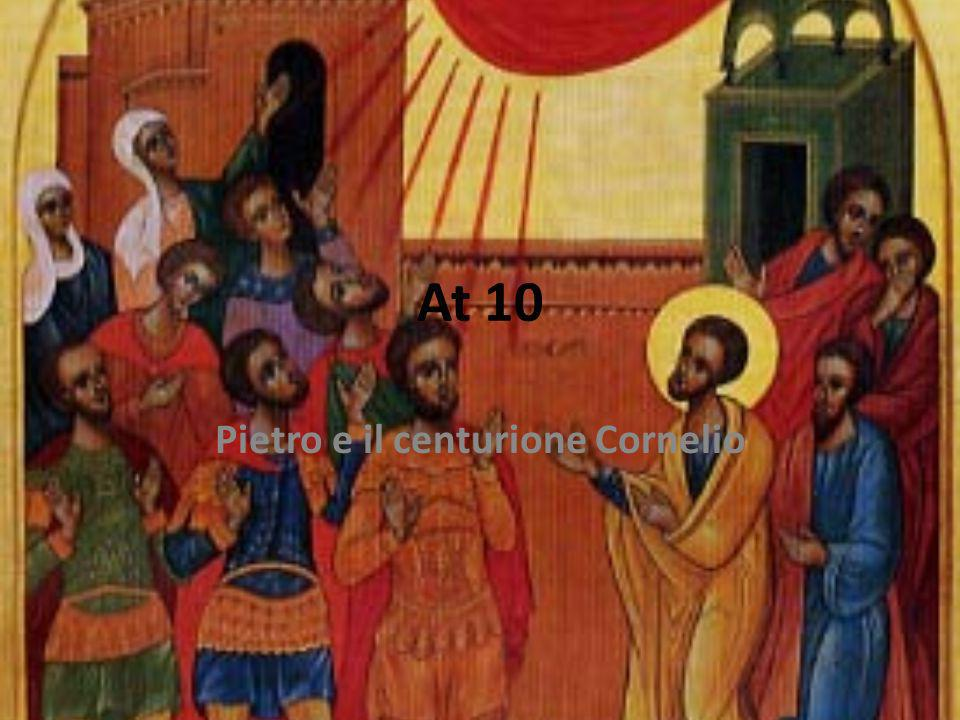 At 10 Pietro e il centurione Cornelio