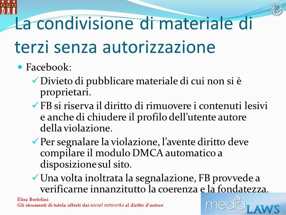La condivisione di materiale di terzi senza autorizzazione Facebook: Divieto di pubblicare materiale di cui non si è proprietari.
