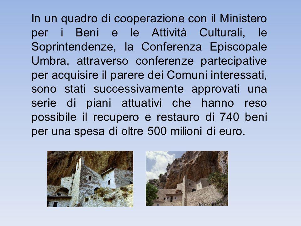 In un quadro di cooperazione con il Ministero per i Beni e le Attività Culturali, le Soprintendenze, la Conferenza Episcopale Umbra, attraverso confer