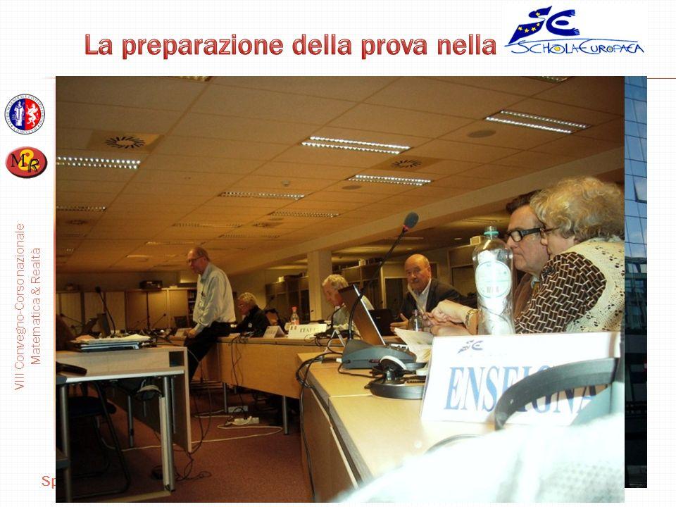 VIII Convegno-Corso nazionale Matematica & Realtà Spoleto, 5-7-ottobre 2012 Domenico Cariello La preparazione della prova: fasi 1.