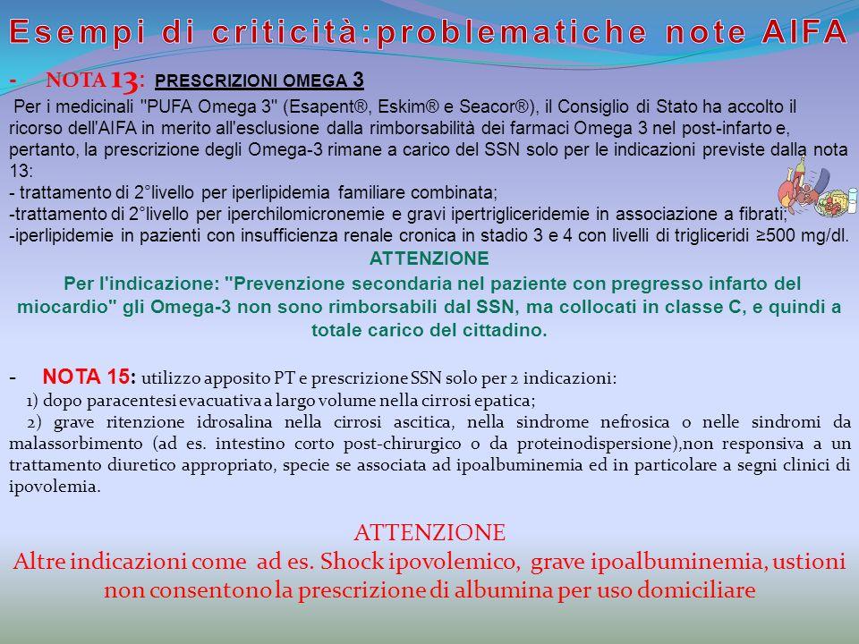 - NOTA 13 : PRESCRIZIONI OMEGA 3 Per i medicinali