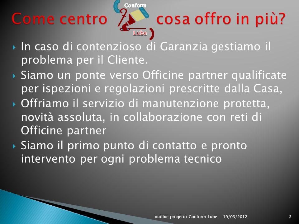 In caso di contenzioso di Garanzia gestiamo il problema per il Cliente.