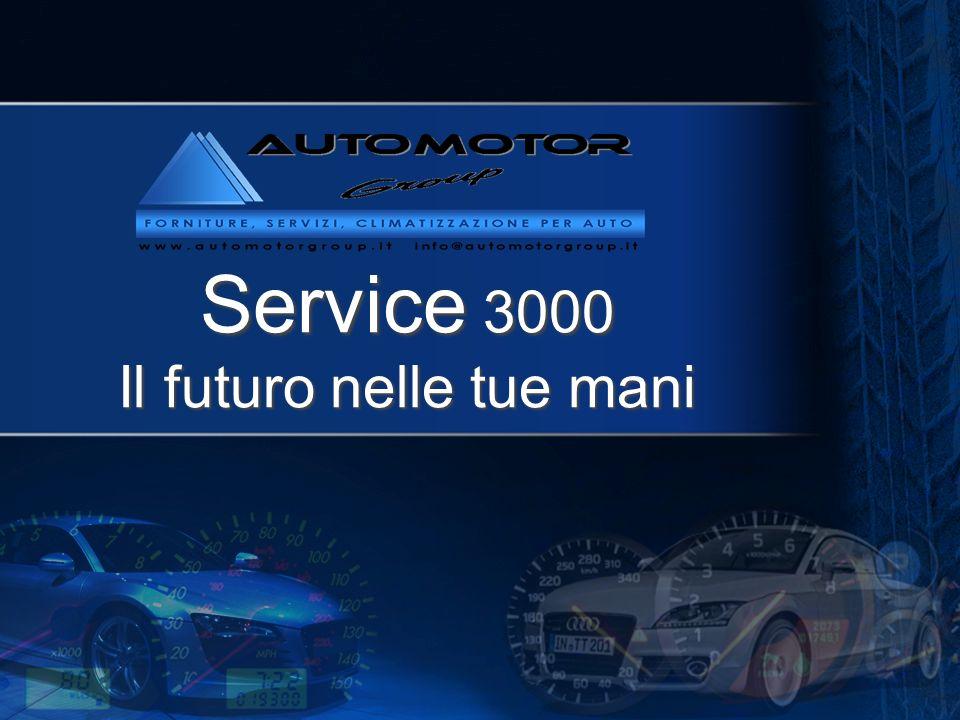 service 3000 Service 3000 Il futuro nelle tue mani