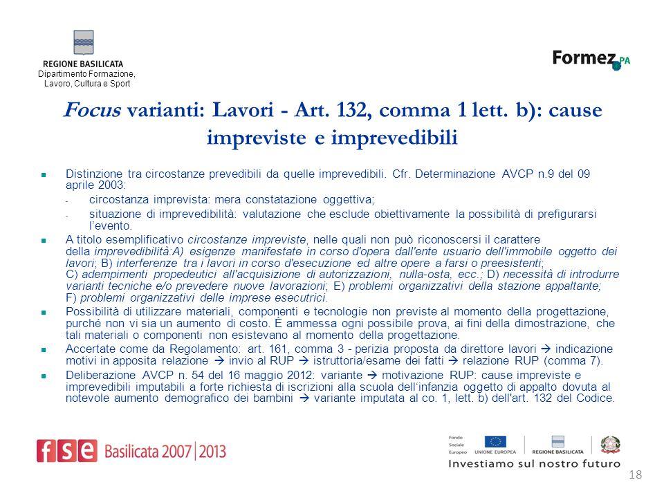 Dipartimento Formazione, Lavoro, Cultura e Sport 18 Focus varianti: Lavori - Art.