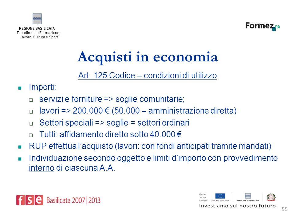 Dipartimento Formazione, Lavoro, Cultura e Sport 55 Acquisti in economia Art.