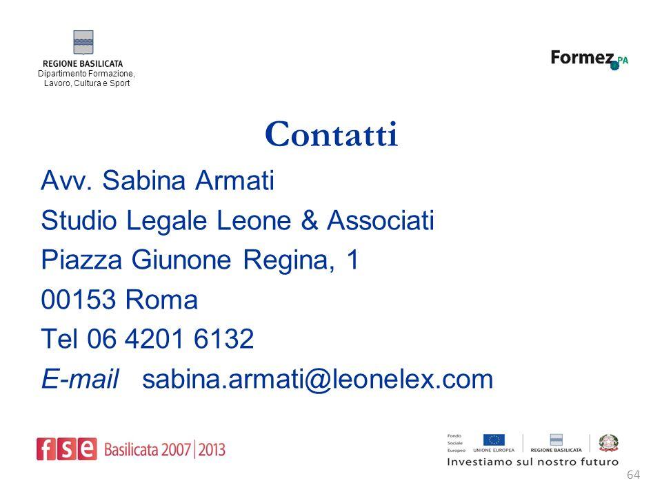 Dipartimento Formazione, Lavoro, Cultura e Sport 64 Contatti Avv.