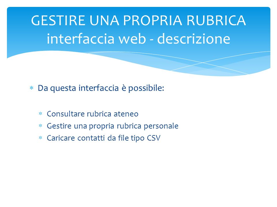 GESTIRE UNA PROPRIA RUBRICA interfaccia web - layout