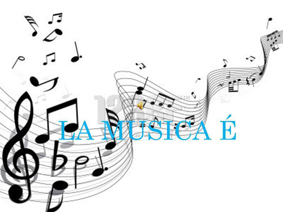 LA MUSICA É