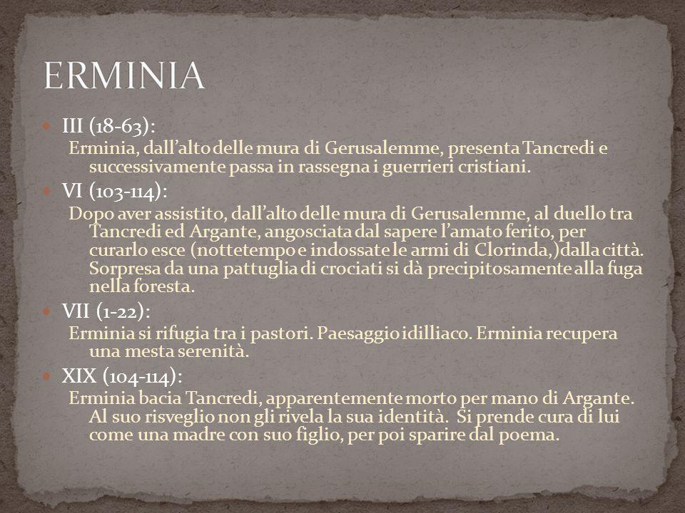 III (18-63): Erminia, dallalto delle mura di Gerusalemme, presenta Tancredi e successivamente passa in rassegna i guerrieri cristiani.